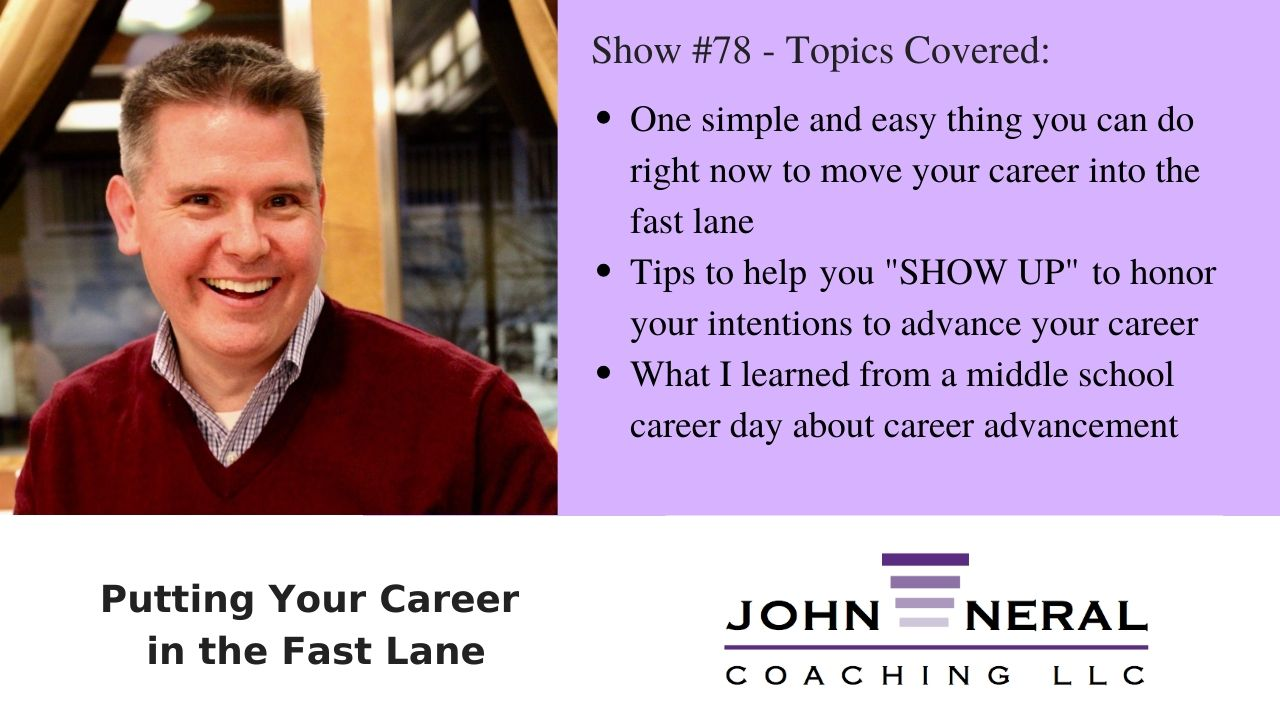 Show #78 – Putting Your Career in the Fast Lane