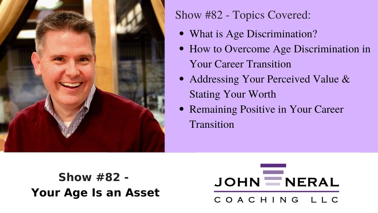 Show #82 – Your Age is an Asset