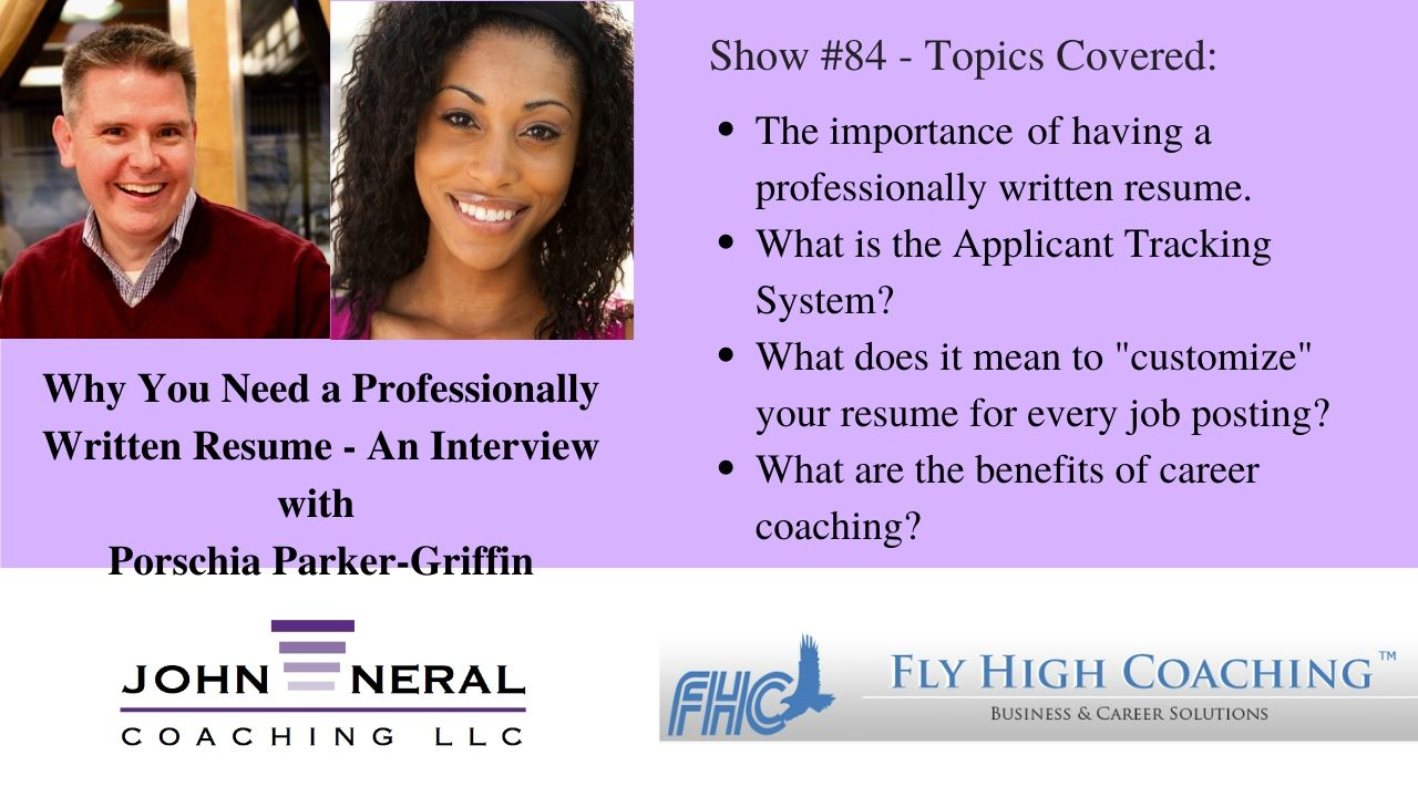 Show #84 – Why You Need a Professionally Written Resume – An Interview with Porschia Parker-Griffin